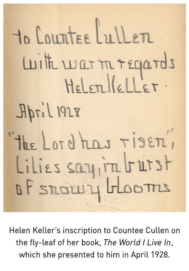 Helen Keller's inscription to Countee Cullen on the fly-leaf of her book, The World I Live In, which she presented to him in April 1928.