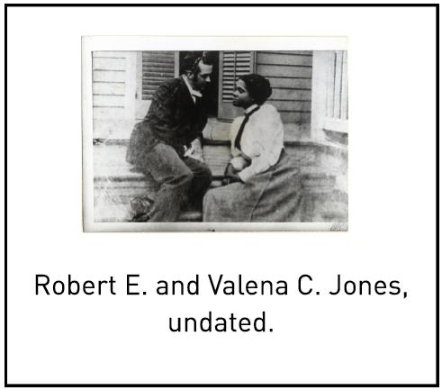 Robert E. and Valena C. Jones, undated.