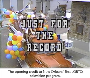 The opening credit to New Orleans' first LGBTQ television program.