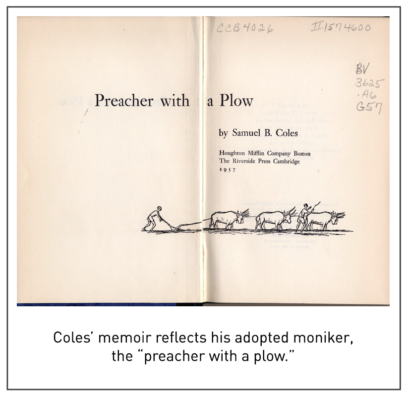 """Coles' memoir reflects his adopted moniker, the """"preacher with a plow."""""""
