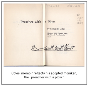 "Coles' memoir reflects his adopted moniker, the ""preacher with a plow."""