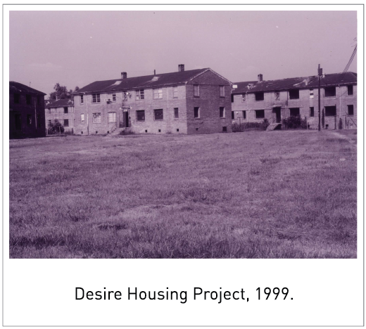 Desire Housing Project, 1999.