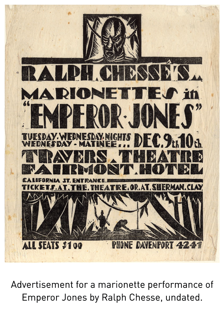 Advertisement for a marionette performance of Emperor Jones by Ralph Chesse, undated.