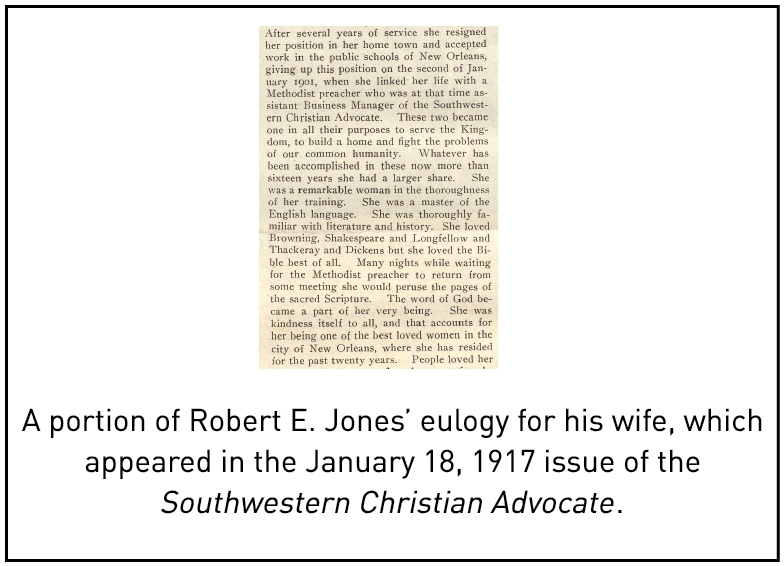 A portion of Robert E. Jones' eulogy for his wife, which appeared in the January 18, 1917 issue of the Southwestern Christian Advocate.