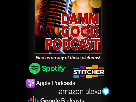 Listen to The DAMM Good Podcast!