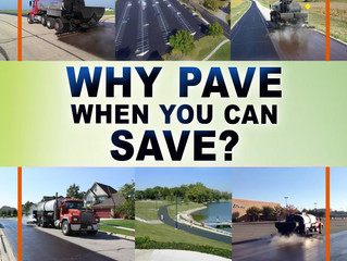 Why Pave When You Can Save?
