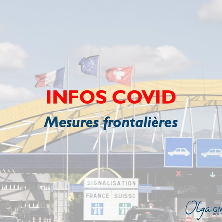 Mesures frontalières : infos Covid