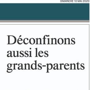 Journal du dimanche : Tribune, Déconfinons aussi les grands-parents