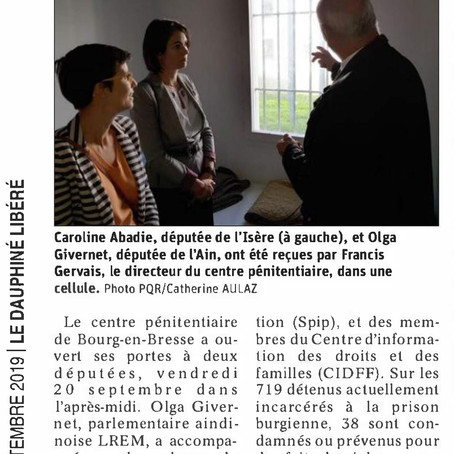 Le Dauphiné libéré : Olga Givernet en visite au centre pénitentiaire