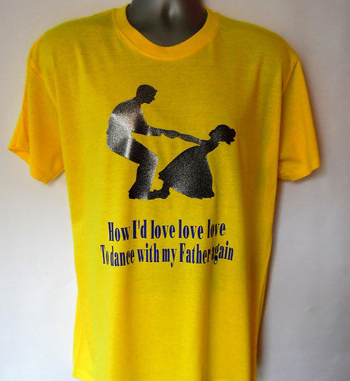 Adults Dance With My Father Tee