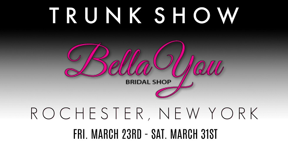 Bella You Trunk Show - ROCHESTER, NY