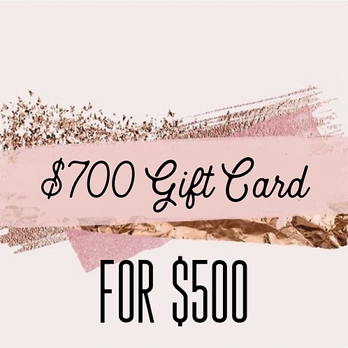 $700 Gift Card for $500