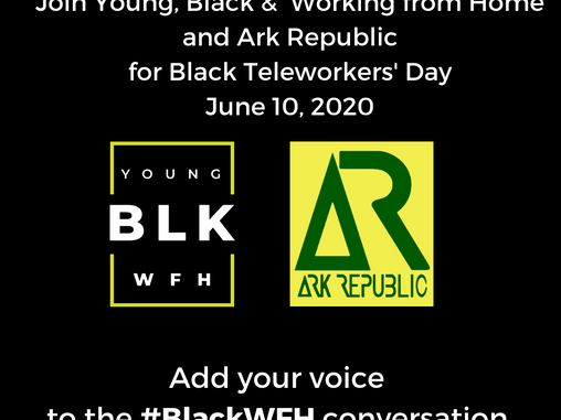 Share Your Story on #BlackWFH Day 2020, 6/10/20!