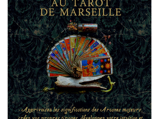 LIVRET D'INITIATION AU TAROT DE MARSEILLE