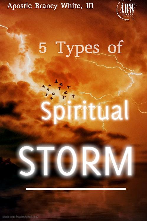 5 Types of Spiritual Storms