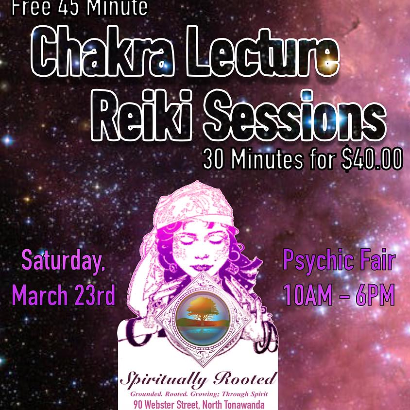 Chakra Lecture & Reiki Sessions