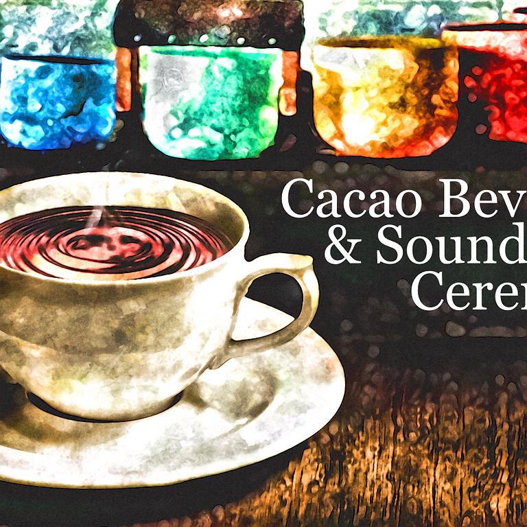 Cacao Beverage & Sound Bath Yurt Ceremony