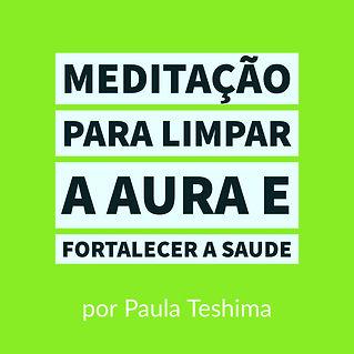 meditação_para_limpar_a_aura_e_forta