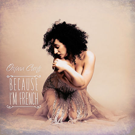 Oriana Curls Because I'm French iTunes.j