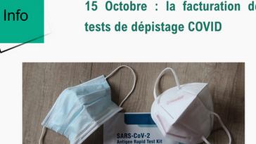 15 Octobre : la facturation des tests de dépistage COVID