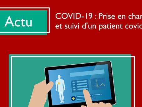 COVID-19 : Fiches prise en charge et suivi patients COVID