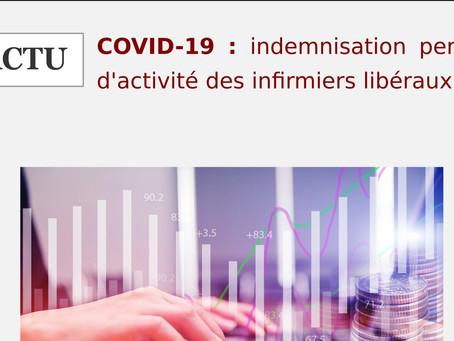Actu Covid-19 : Indemnisation perte d'activité des infirmier(e)s libéraux.