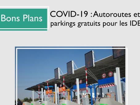 COVID-19 : Les autoroutes et parkings sont aussi gratuits pour les IDEL