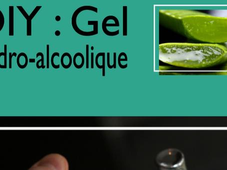 DIY : Gel hydro-alcoolique