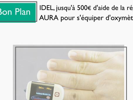 Bon Plan : IDEL, jusqu'à 500€ d'aide de la région AURA pour s'équiper d'oxymètres.