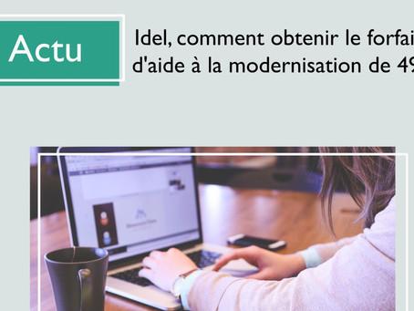 Actu : IDEL, comment obtenir le forfait d'aide à la modernisation de 490€ ?