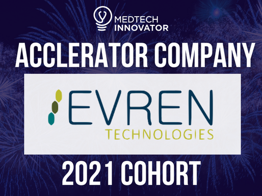 MedTech Innovator Selects Evren to Participate in the 2021 Showcase and Accelerator Program