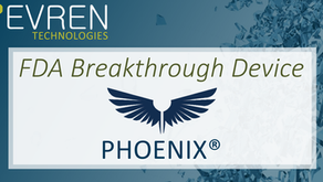 Evren Technologies receives FDA Breakthrough Device Designation for the Phoenix®