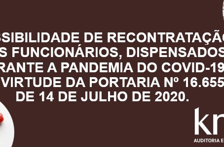Portaria nº 16.655, permite a recontratação dos funcionários dispensados durante a pandemia do COVID