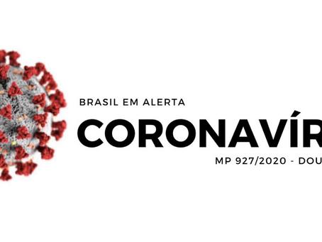 ALTERNATIVAS TRABALHISTAS PARA ENFRENTAMENTO DO ESTADO DE CALAMIDADE - MP 927/20