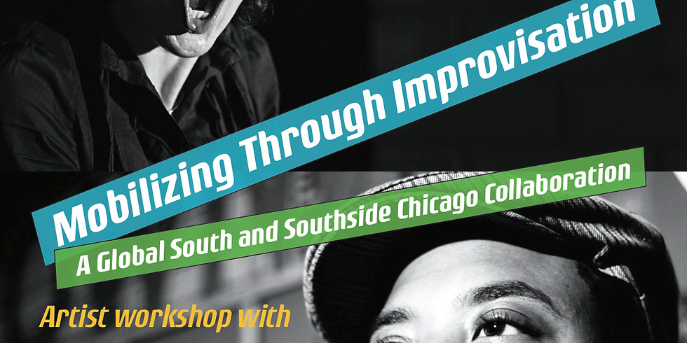 Mobilizing Through Improvisation: A Global South and Southside Chicago Collaboration