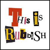 This is Rubbish Logo