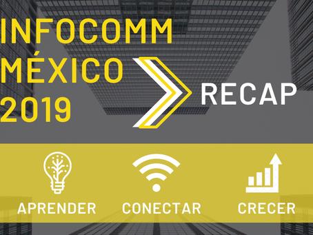 InfoComm México 2019 Recap