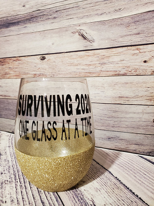 SURVIVING 2020: ONE GLASS AT A TIME