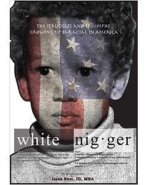 White Nigger: Jason Bost