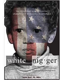 White Nigger, Jason Bost