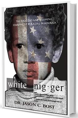 White Nigger, the book, Jason Bost