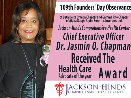 Jackson-Hinds Chief Executive Officer Dr. Jasmin O. Chapman received the healthcare advocate of the