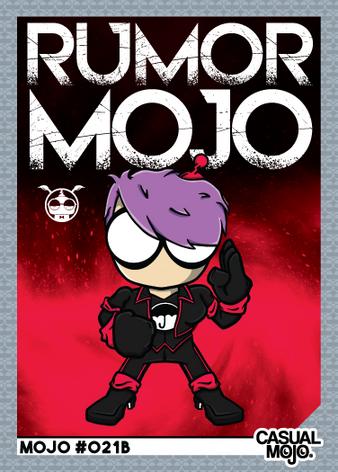 Rumor Mojo