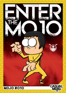 Enter The Mojo