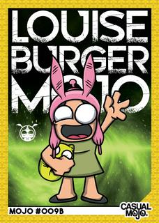 Louise Burger Mojo