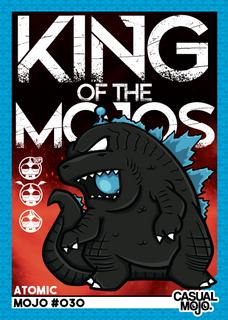 King Of The Mojos Atomic