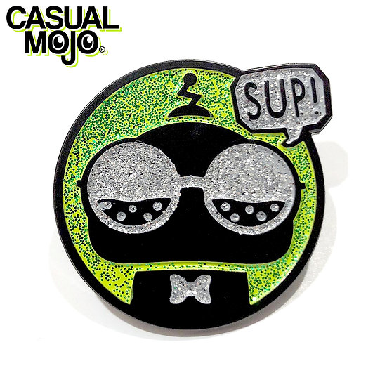 "Casual Mojo ""Sup"" Pin"