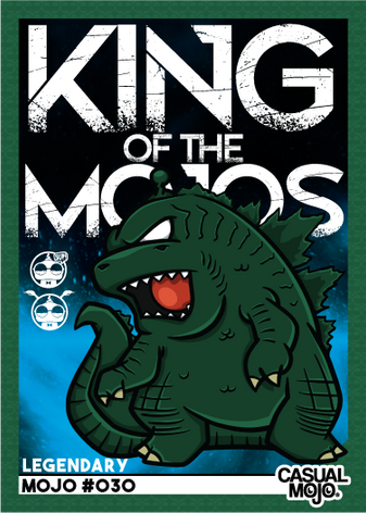 King Of The Mojos Legendary