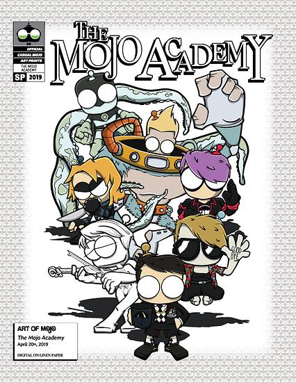 The Mojo Academy Print