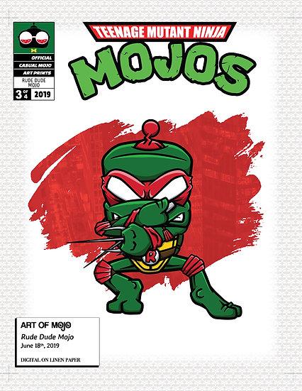 Rude Dude Mojo Print